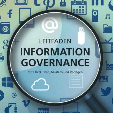 Leitfaden Information Governance – NEU auch in Englisch verfügbar!